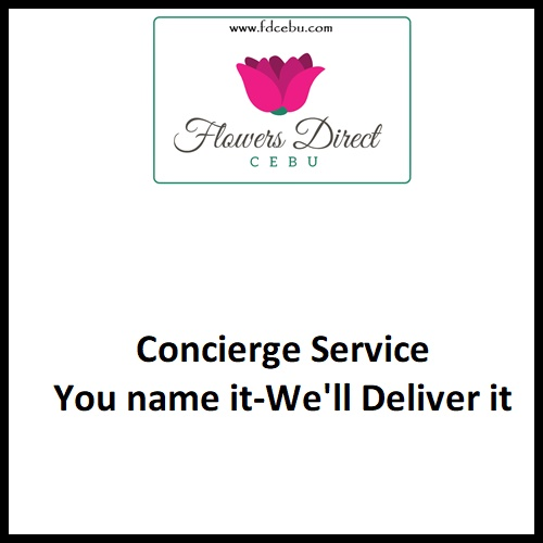 Concierge Service Cebu Let us know what you want delivered, we will shop around for the best price and get back to you with a quote. We will delivery anything that is legal, past orders have included everything from electronics like phones and laptops to clothes and food. FDcebu Concierge Service is designed to be the link between you and the person you care about.